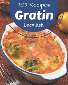 303 Gratin Recipes