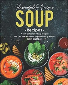 Flavourful & Unique Soup Recipes